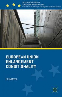 European Union Enlargement Conditionality 2015 av Eli Gateva (Innbundet)