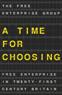 A Time for Choosing av T Na og The Free Enterprise Group (Heftet)