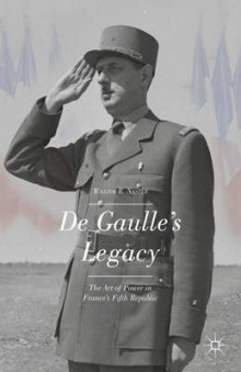 De Gaulle's Legacy av William R. Nester (Innbundet)