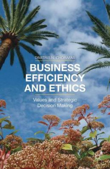 Business Efficiency and Ethics av Dimitris N. Chorafas (Innbundet)