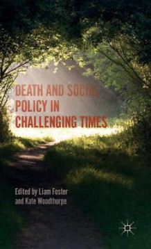 Death and Social Policy in Challenging Times 2016 (Innbundet)
