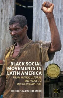 Black Social Movements in Latin America (Heftet)