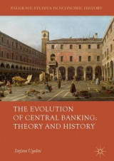 Omslag - The Evolution of Central Banking: Theory and History