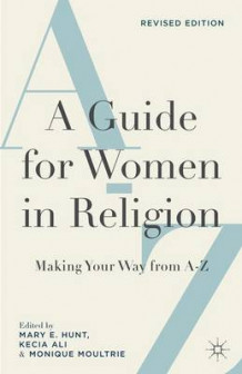 A Guide for Women in Religion av Monique Moultrie (Innbundet)