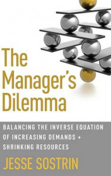 The Manager's Dilemma av Jesse Sostrin (Innbundet)