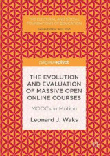 Omslag - The Evolution and Evaluation of Massive Open Online Courses 2016