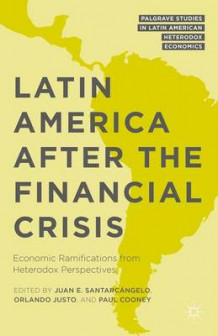 Latin America After the Financial Crisis 2016 (Innbundet)
