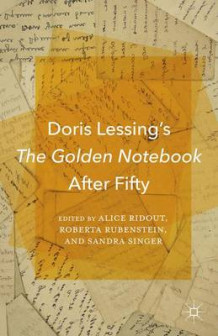 Doris Lessing's the Golden Notebook After Fifty (Innbundet)