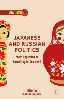 Japanese and Russian Politics (Innbundet)