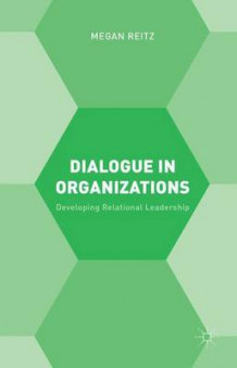 Dialogue in Organizations av Megan Reitz (Innbundet)