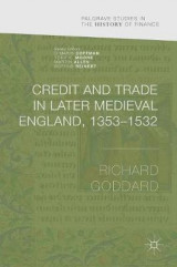 Omslag - Credit and Trade in Later Medieval England, 1353-1532 2016