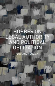 Hobbes on Legal Authority and Political Obligation 2015 av Luciano Venezia (Innbundet)