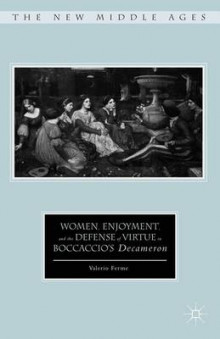 Women, Enjoyment, and the Defense of Virtue in Boccaccio's Decameron av Valerio Ferme (Innbundet)