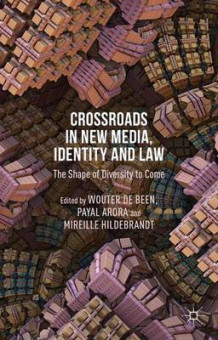 Crossroads in New Media, Identity and Law (Innbundet)