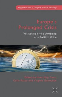 Europe's Prolonged Crisis 2015 (Innbundet)