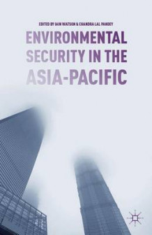 Environmental Security in the Asia-Pacific (Innbundet)