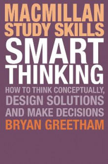 Smart Thinking av Bryan Greetham (Heftet)