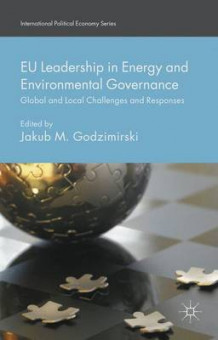 EU Leadership in Energy and Environmental Governance (Innbundet)