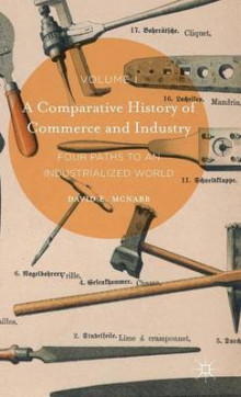A Comparative History of Commerce and Industry: Volume I av David E. McNabb (Innbundet)