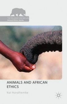 Animals and African Ethics 2015 av Kai Horsthemke (Innbundet)