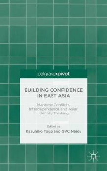 Building Confidence in East Asia (Innbundet)