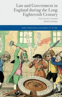 Law and Government in England During the Long Eighteenth Century av David Lemmings (Heftet)