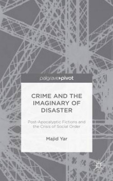 Crime and the Imaginary of Disaster av Professor Majid Yar (Innbundet)