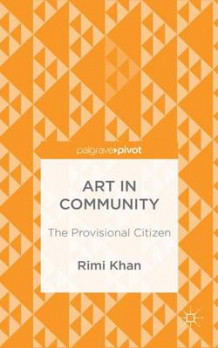 Art in Community 2015 av Rimi Khan (Innbundet)
