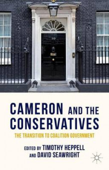 Cameron and the Conservatives (Heftet)