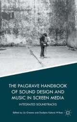 Omslag - The Palgrave Handbook of Sound Design and Music in Screen Media 2016
