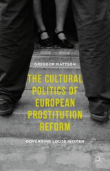 Omslag - The Cultural Politics of European Prostitution Reform 2016