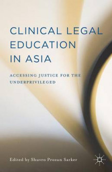 Clinical Legal Education in Asia (Innbundet)