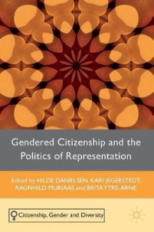 Gendered Citizenship and the Politics of Representation 2016 av Hilde Danielsen, Brita Ytre-Arne og Kari Jegerstedt (Innbundet)