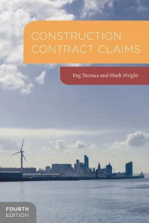 Construction Contract Claims av R. W. Thomas og Mark Wright (Innbundet)
