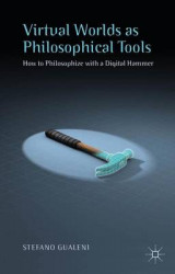 Omslag - Virtual Worlds as Philosophical Tools 2015