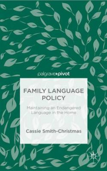 Family Language Policy 2016 av Cassie Smith-Christmas (Innbundet)
