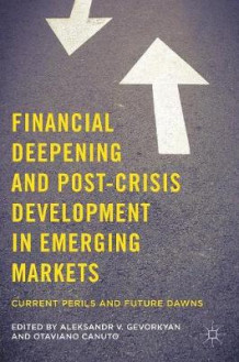 Financial Deepening and Post-Crisis Development in Emerging Markets 2016 (Innbundet)