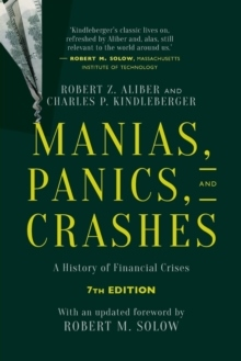 Manias, Panics and Crashes 2015 av Robert Z. Aliber, Charles Poor Kindleberger og Tina Overton (Heftet)