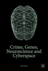 Omslag - Crime, Genes, Neuroscience and Cyberspace