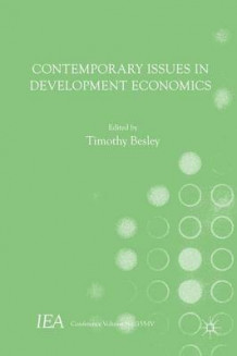 Contemporary Issues in Development Economics 2015 av Timothy Besley (Innbundet)