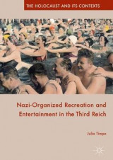 Omslag - Nazi-Organized Recreation and Entertainment in the Third Reich 2016