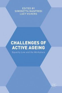Challenges of Active Ageing (Innbundet)