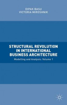 Structural Revolution in International Business Architecture 2015: Volume 1 av Dipak Basu og Victoria Miroshnik (Innbundet)
