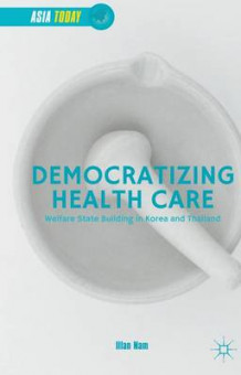 Democratizing Health Care 2015 av Illan Nam (Innbundet)