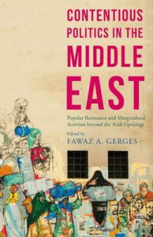 Contentious Politics in the Middle East 2015 (Heftet)