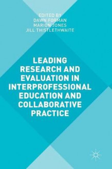 Leading Research and Evaluation in Interprofessional Education and Collaborative Practice (Innbundet)