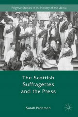 Omslag - The Scottish Suffragettes and the Press