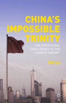 China's Impossible Trinity 2015 av Chi Lo (Innbundet)