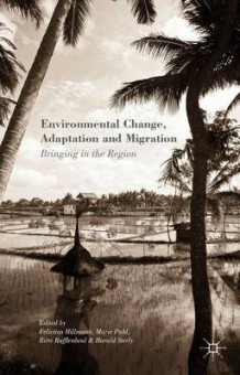 Environmental Change, Adaptation and Migration 2015 (Innbundet)