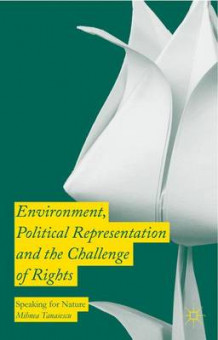 Environment, Political Representation and the Challenge of Rights 2016 av Mihnea Tanasescu (Innbundet)